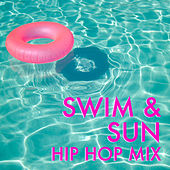 Swim & Sun Hip Hop Mix von Various Artists