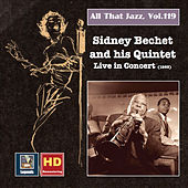 All that Jazz, Vol. 119: The Sidney Bechet Quintet in Concert 1953 (2019 Remaster) by Sidney Bechet