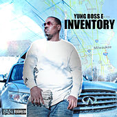 Inventory by Yung Boss E