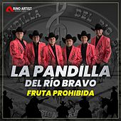 Fruta Prohibida de La Pandilla Del Rio Bravo