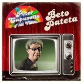 Beto Pateta de Peter Capusotto y sus Videos
