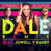 Dale (Remix) de Consuelo Schuster