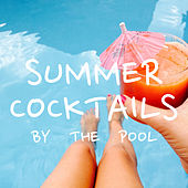Summer Cocktails By The Pool de Various Artists