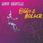 Older & Bolder by Lindy Gravelle