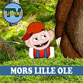 Mors Lille Ole by Pudding-TV