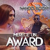 Merece un Award de Nando Boom