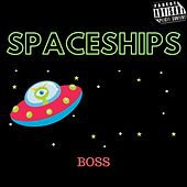 Spaceships de The Boss