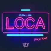 Loca by Ephrem J