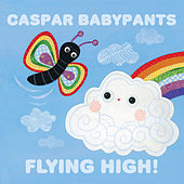 Flying High! by Caspar Babypants