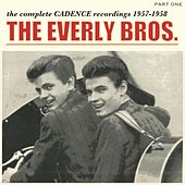 The Complete Cadence Recordings, Part 1; 1957 - 1958 von The Everly Brothers