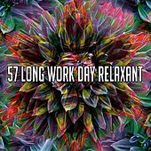 57 Long Work Day Relaxant by Relajacion Del Mar