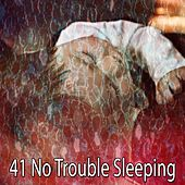 41 No Trouble Sleeping de Dormir