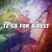 72 Go For a Rest de Sleepicious