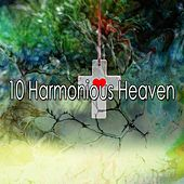 10 Harmonious Heaven de Musica Cristiana