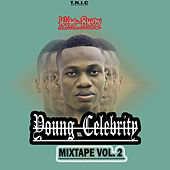 Young Celebrity Mixtape, Vol. 2 by Wise Bwoy