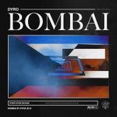 Bombai von Dyro