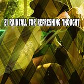21 Rainfall for Refreshing Thought von Rain Sounds (2)