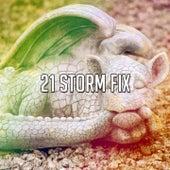 21 Storm Fix de Thunderstorm Sleep