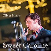 Sweet Caroline by Oliver Harris