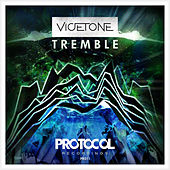 Tremble by Vicetone