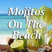 Mojitos On The Beach vol. 2 von Various Artists
