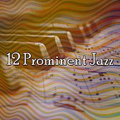 12 Prominent Jazz von Peaceful Piano
