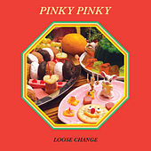 Loose Change by Pinky Pinky