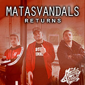 Returns de Matasvandals