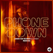 Phone Down (Remixes) by Armin Van Buuren