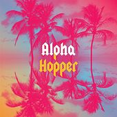 Aloha Hopper by Alpha Hopper