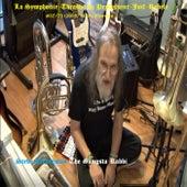 La Symphonie-thrashe du Professeur Juif Rebele #37/75 (2019/3470): Excerpts by Steve Lieberman the Gangsta Rabbi