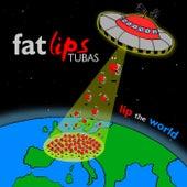 Lip The World di Fatlips Tubas