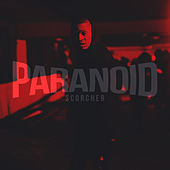 Paranoid by Scorcher