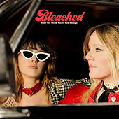 Don't You Think You've Had Enough? de Bleached