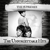 The Unforgettable Hits by The Supremes