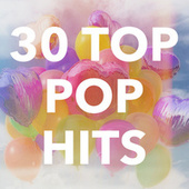 30 Top Pop Hits von Various Artists
