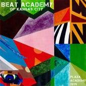 Plaza Academy 2019 by Beat Academy of Kansas City
