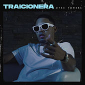 Traicionera by Myke Towers