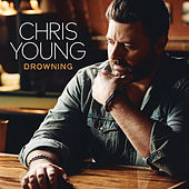 Drowning de Chris Young