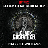 Letter To My Godfather (from The Black Godfather) de Pharrell Williams