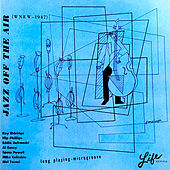 WNEW 1947: Jazz off the Air de Various Artists
