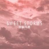 Sweet Storms by DJ Drez