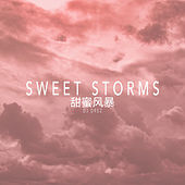 Sweet Storms von DJ Drez