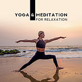 Yoga & Meditation for Relaxation: Calming Sounds, Pure Mind, Mindful Music for Yoga, Inner Balance, Zen Deep Meditation de Meditação e Espiritualidade Musica Academia