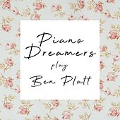 Piano Dreamers Play Ben Platt by Piano Dreamers