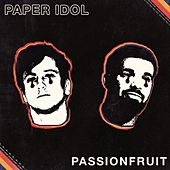 Passionfruit by Paper Idol