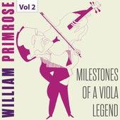 Milestones of a Viola Legend: William Primrose, Vol. 2 von Various Artists