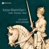 Kaiser Maximilian I. by Per-Sonat