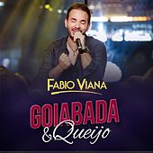 Goiabada e Queijo (Ao Vivo) de Fabio Viana