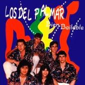 Bien Bailable by Los Del Palmar